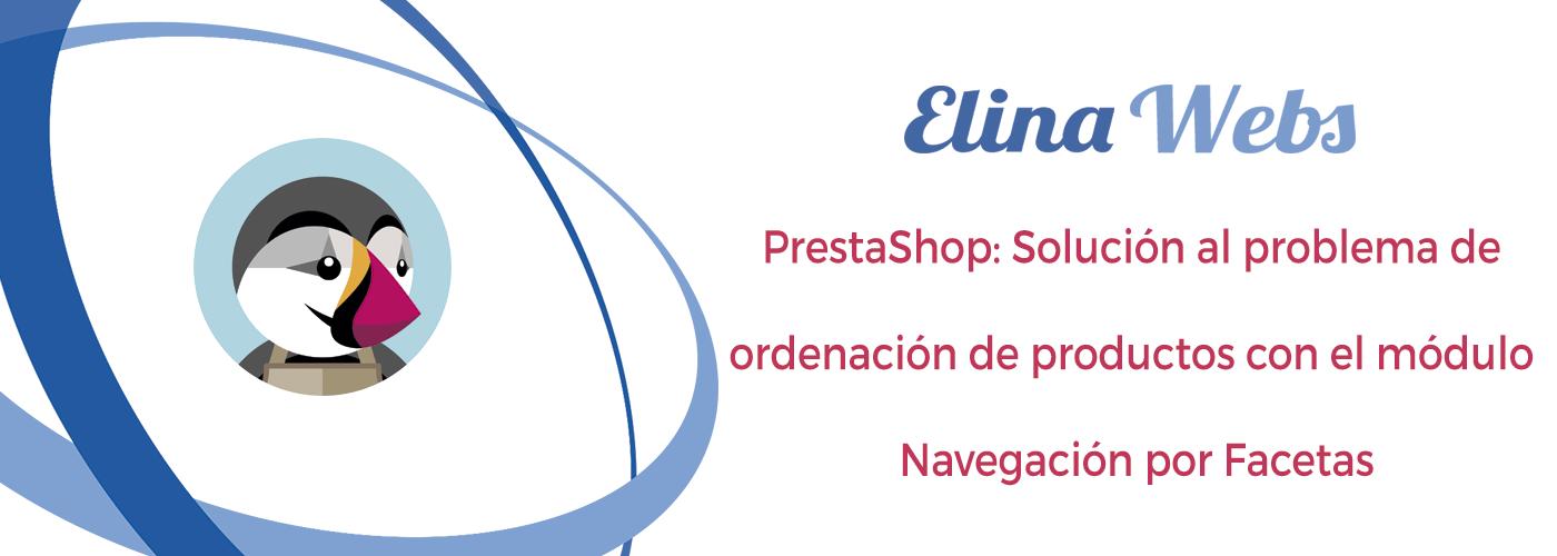 PrestaShop Solución problema ordenación productos módulo navegacion por facetas