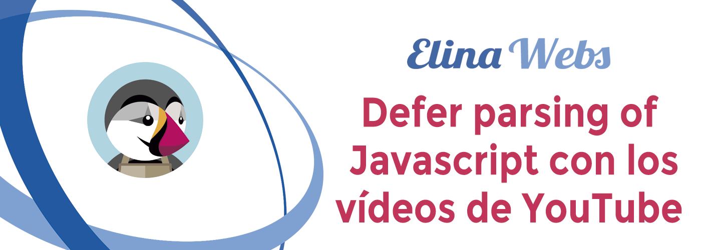 Defer parsing of javascript con los vídeos de YouTube